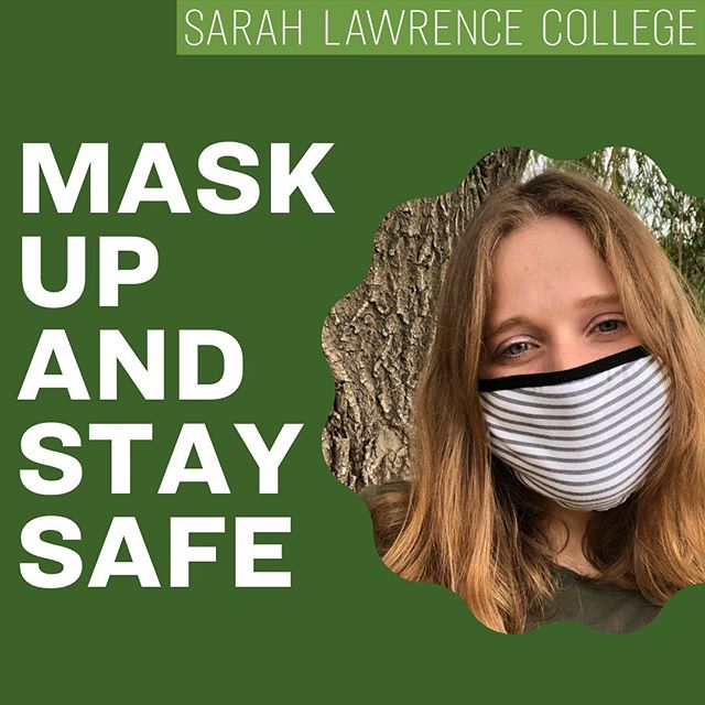 Face mask ✅ Social distancing ✅ Finish first half of the semester ✅ #sarahlawrencetogether