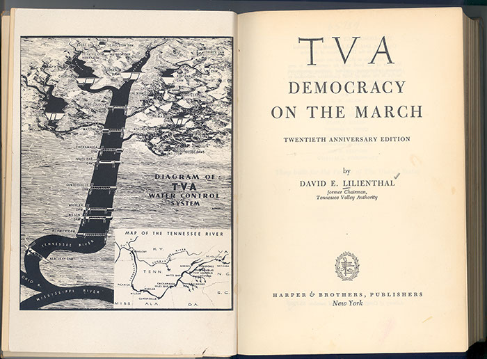 David E. Lillenthal, TVA: Democracy on the March, 1953. One of the texts used by students before  visiting the TVA.