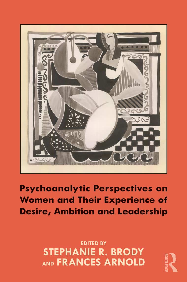 Psychoanalytic Perspectives on Women and Their Experience of Desire, Ambition, and Leadership book cover image