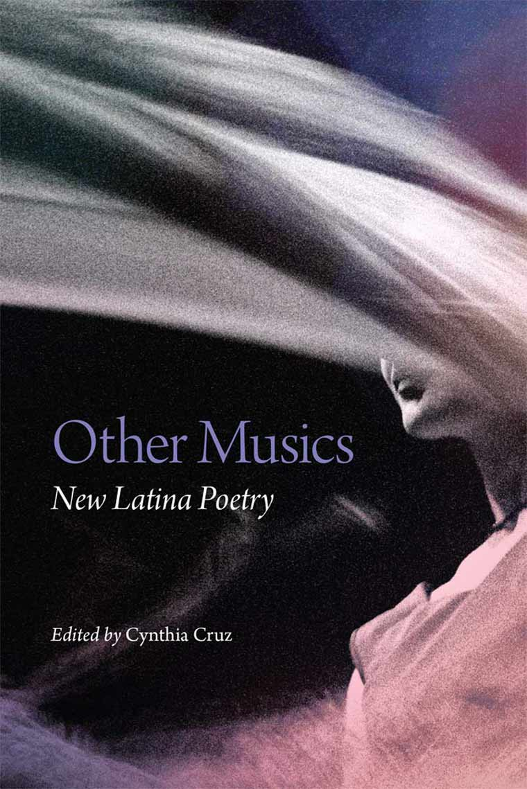 Other Musics: New Latina Poetry book cover image
