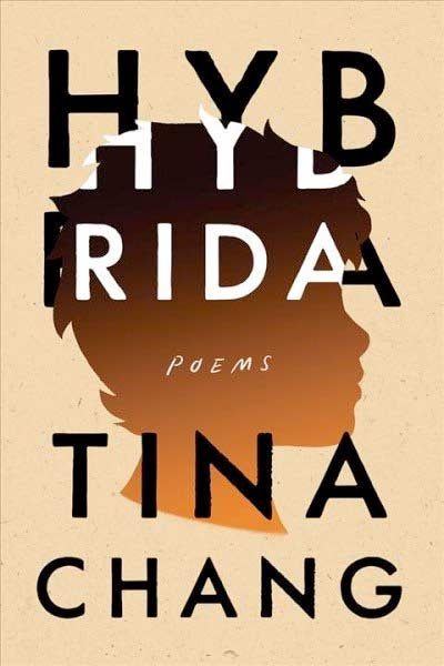 Book cover: Hybrida, by Tina Chang