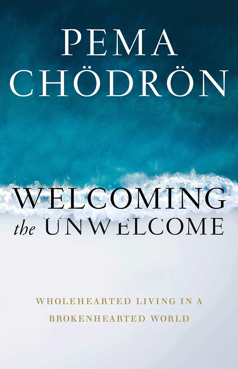 Cover image: Welcoming the Unwelcome: Wholehearted Living in a Brokenhearted World