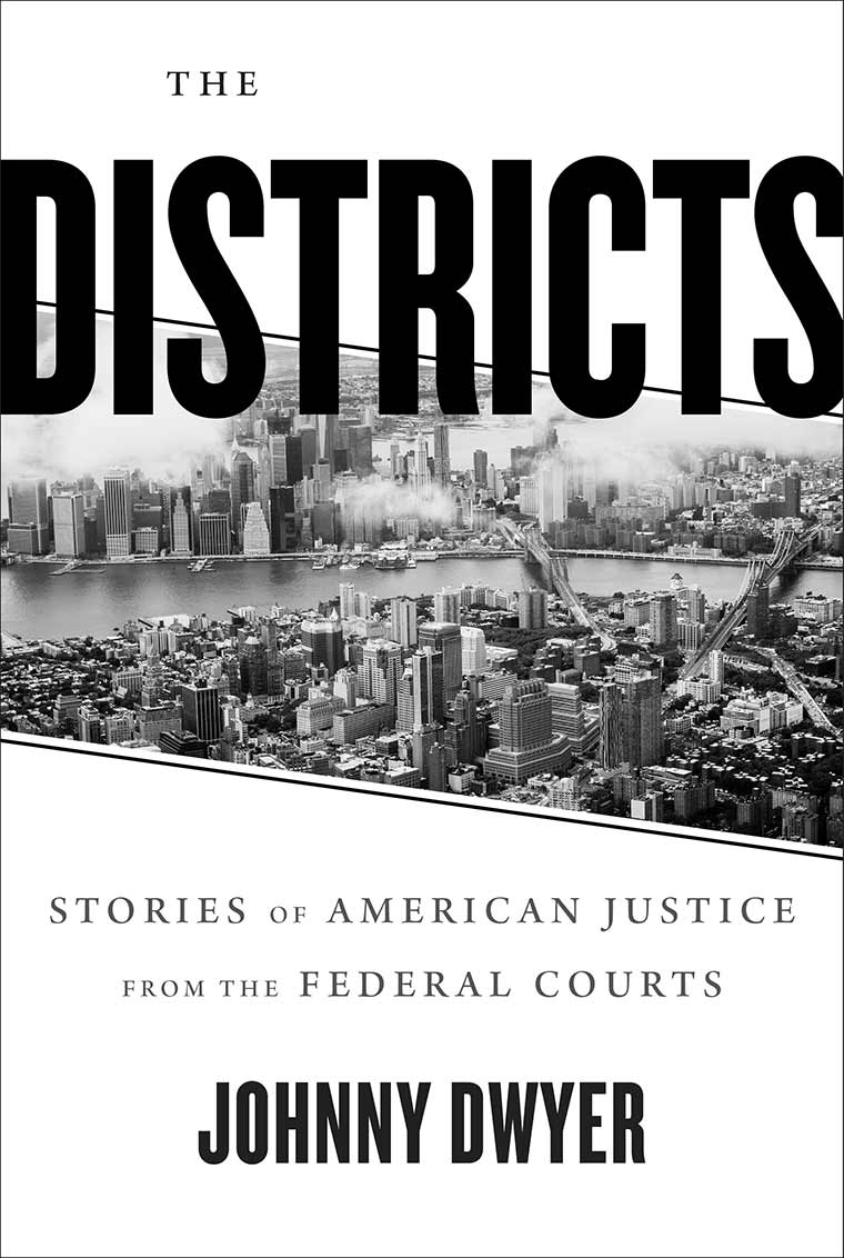 Cover image: The Districts: Stories of American Justice from the Federal Courts