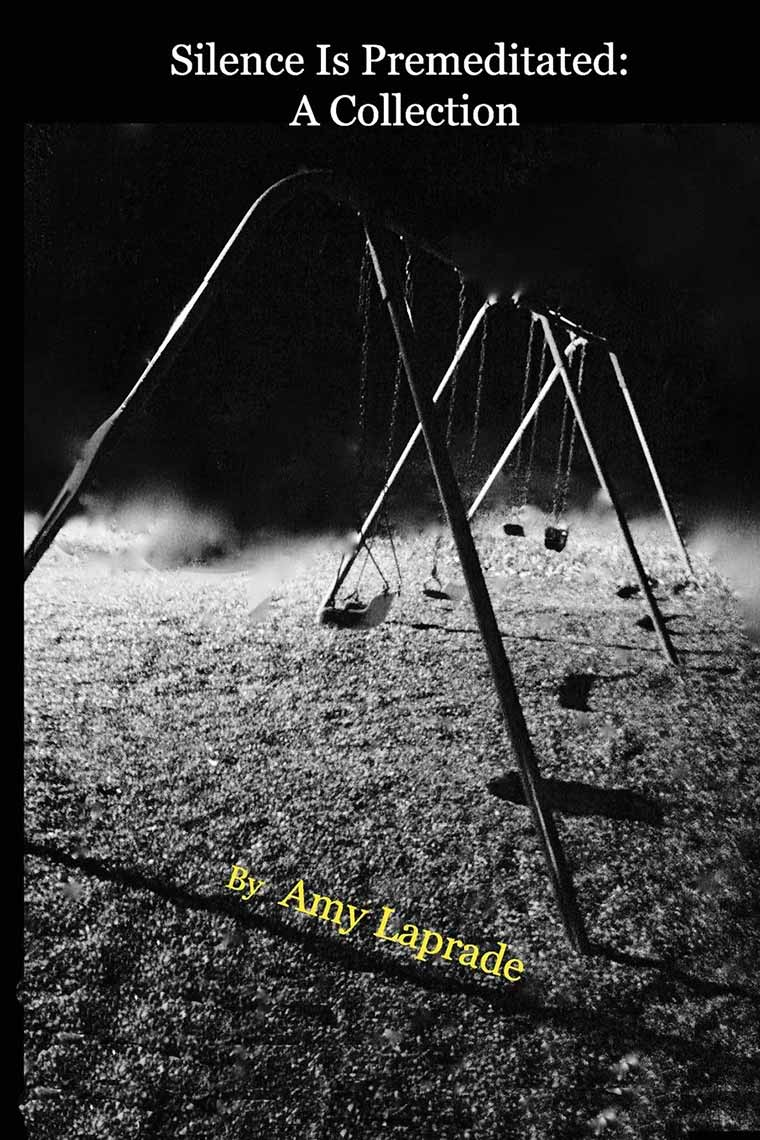 Cover image: Silence Is Premeditated: A Collection