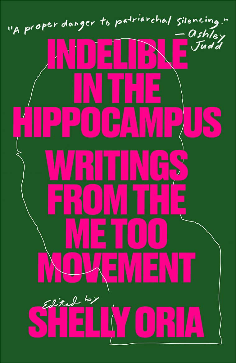 Cover image: Indelible in the Hippocampus: Writings from the Me Too Movement