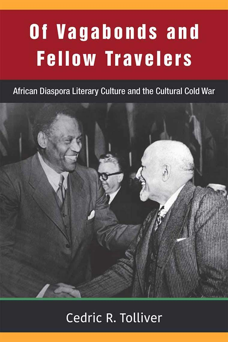 Cover image: Of Vagabonds and Fellow Travelers: African Diaspora Literary Culture and the Cultural Cold War