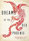 Dreams of the Red Phoenix book cover
