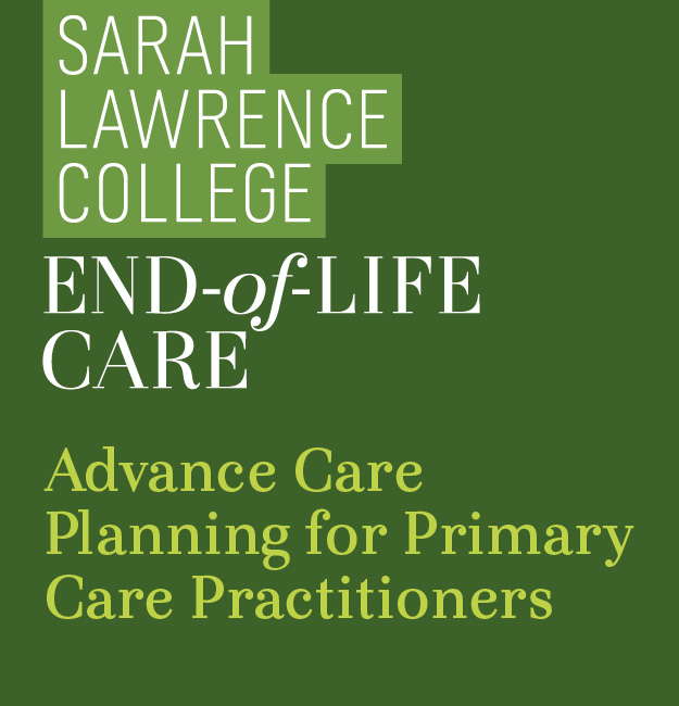 End-of-Life Care Program's Advance Care Planning for Primary Care Practitioners