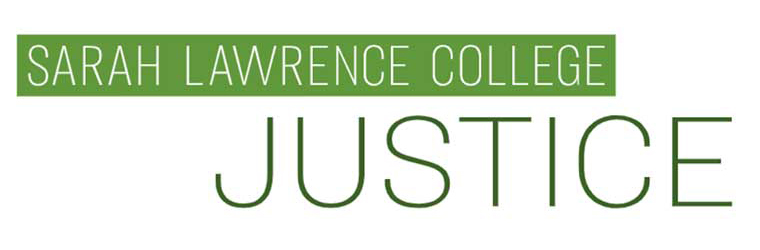 Sarah Lawrence College Justice